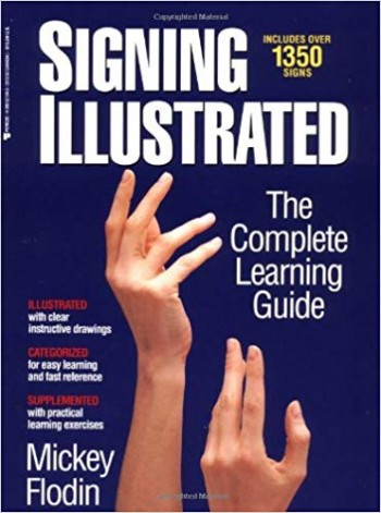 Image for Signing Illustrated: The Complete Learning Guide