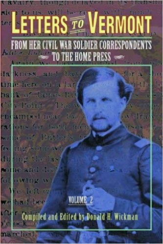 Image for Letters to Vermont: From Her Civil War Soldier Correspondents to the Home Press, Vol. 2