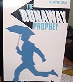 Image for The Runaway Prophet: The Book of Jonah (Bible Study)