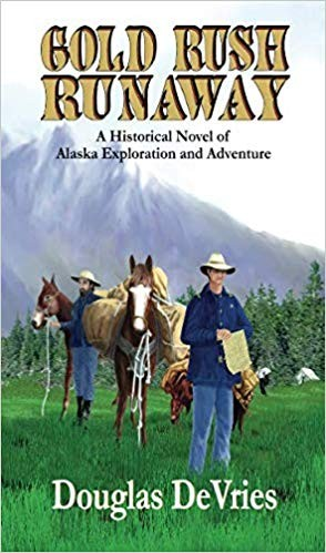 Image for Gold Rush Runaway: A Historical Novel of Alaska Exploration and Adventure
