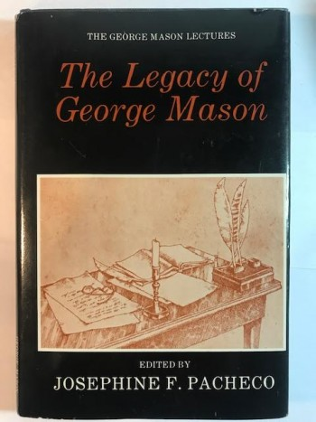 Image for The Legacy of George Mason (The George Mason Lectures)