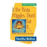 Image for If the Pasta Wiggles, Don't Eat It...And Other Good Advice