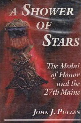 Image for A Shower of Stars: The Medal of Honor and the 27th Maine