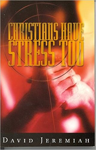Image for Christians Have Stress Too (Personal or Group Study Guide)