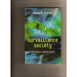 Image for Surveillance Society: The Rise of the Antichrist