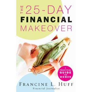 Image for The 25-Day Financial Makeover: A Practical Guide for Women