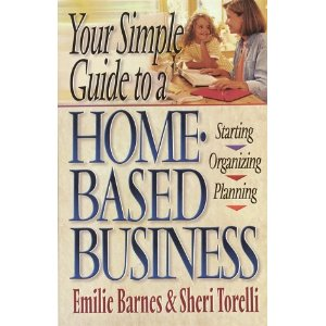 Image for Your Simple Guide to a Home-Based Business