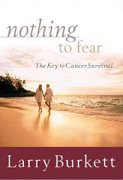 Image for Nothing to Fear: The Key to Cancer Survival