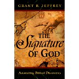 Image for The Signature of God: Astonishing Biblical Discoveries