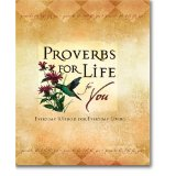 Image for Proverbs For Life For You: Everyday Wisdom  For Everyday Living