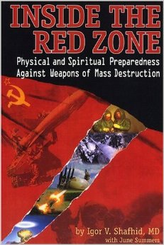 Image for Inside the Red Zone: Physical and Spiritual Preparedness Against Weapons of Mass Destruction