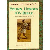 Image for Young Heroes Of The Bible: A Book for Family Sharing