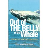 Image for Out of the Belly of the Whale: Sharing Faith with Family and Friends