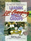Image for The Willow Creek Guide to Life-Changing Small Groups