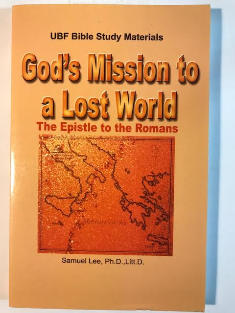 Image for God's Mission To A Lost World: The Epistle To The Romans