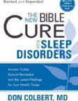 Image for The New Bible Cure For Sleep Disorders: Ancient Truths, Natural Remedies, and the Latest Findings for Your Health Today