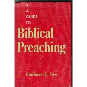 Image for A Guide to Biblical Preaching