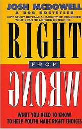 Image for Right from Wrong: What You Need to Know to Help Youth Make Right Choices