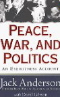 Image for Peace, War, and Politics: An Eyewitness Account