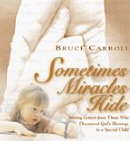 Image for Sometimes Miracles Hide