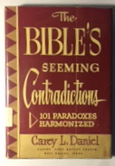 Image for The Bible Seeming Contradictions: 101 Paradoxes Harmonized
