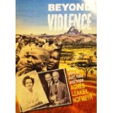Image for Beyond Violence: A True Story Of Hurt, Hate, And Hope