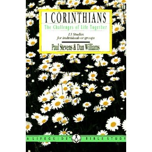 Image for 1 Corinthians: The Challenge of Life Together, 13 Studies for Individuals or Groups (Lifeguide Bible Studies)