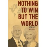 Image for Nothing to Win But the World: The Story of Lovell and Virginia Cary