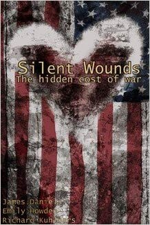 Image for Silent Wounds: The Hidden Cost Of The War