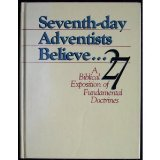 Image for Seventh-day Adventists Believe... A Biblical Exposition Of Fundamental Doctrines