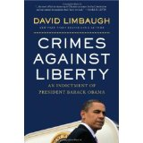 Image for Crimes Against Liberty: An Indictment of President Barack Obama
