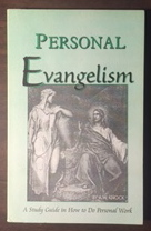 Image for Personal Evangelism: A Study Guide in How to Do Personal Work