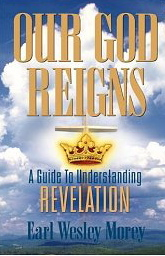 Image for Our God Reigns: A Guide to Understanding Revelation