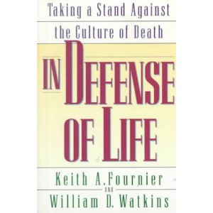 Image for In Defense of Life: Confronting the Culture of Death with the Message of Life