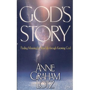 Image for God's Story. Finding Meaning for Your Life Through Knowing God