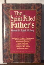 Image for Spirit Filled Fathers Guide to Total Victory