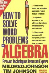 Image for Algebra: How to Solve Word Problems, Proven Techniques from an Expert