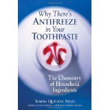 Image for Why There's Antifreeze in Your Toothpaste: The Chemistry of Household Ingredients