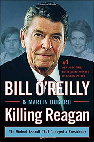 Image for Killing Reagan: The Violent Assault That Changed A Presidency