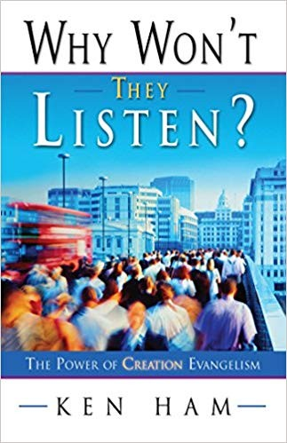 Image for Why Won't They Listen:  The Power Of Creation Evangelism
