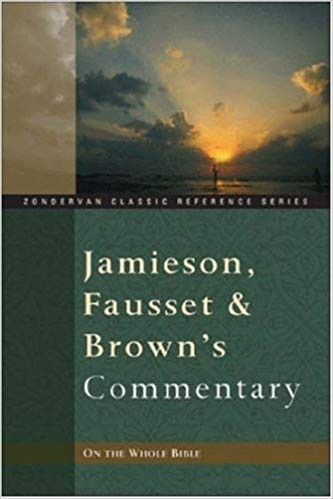 Image for Jamieson, Fausset, & Brown's Commentary On The Whole Bible  (Zondervan Classic Reference Series)