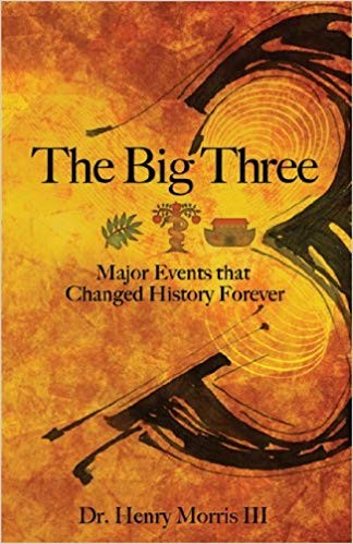 Image for The Big Three:  Major Events that Changed History Forever