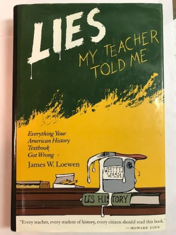 Image for Lies My Teacher Told Me:  Everything Your American History Textbook Got Wrong