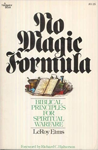 Image for No Magic Formula: Biblical Principles for Spiritual Warfare