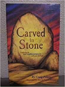 Image for Carved In Stone: Exploring The Ten Commandments With Your Children