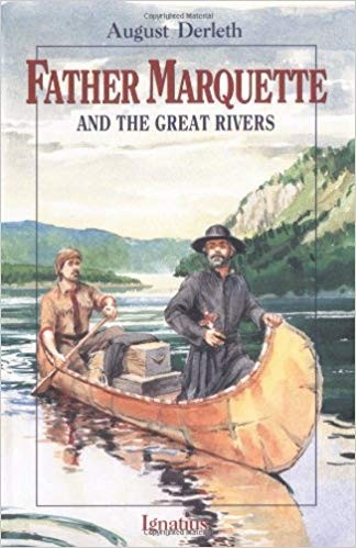 Image for Father Marquette And The Great Rivers