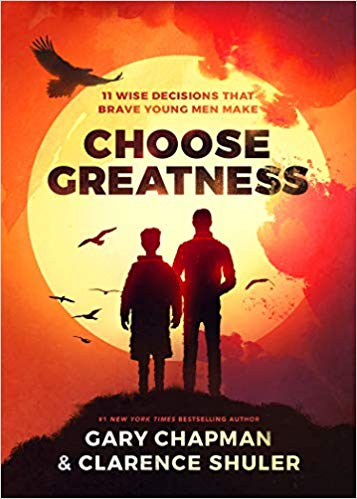 Image for Choose Greatness:  11 Wise Decisions That Brave Young Men Make