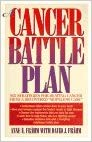 "Image for A Cancer Battle Plan:  Six Strategies For Beating Cancer From A Recovering ""Hopeless Case"""