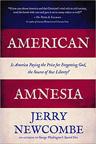 Image for American Amnesia:  Is America Paying The Price For Forgetting God, The Source Of Our Liberty?