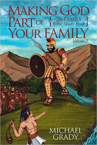 Image for Making God Part Of Your Family: The Family Bible Study Book, Volume 2